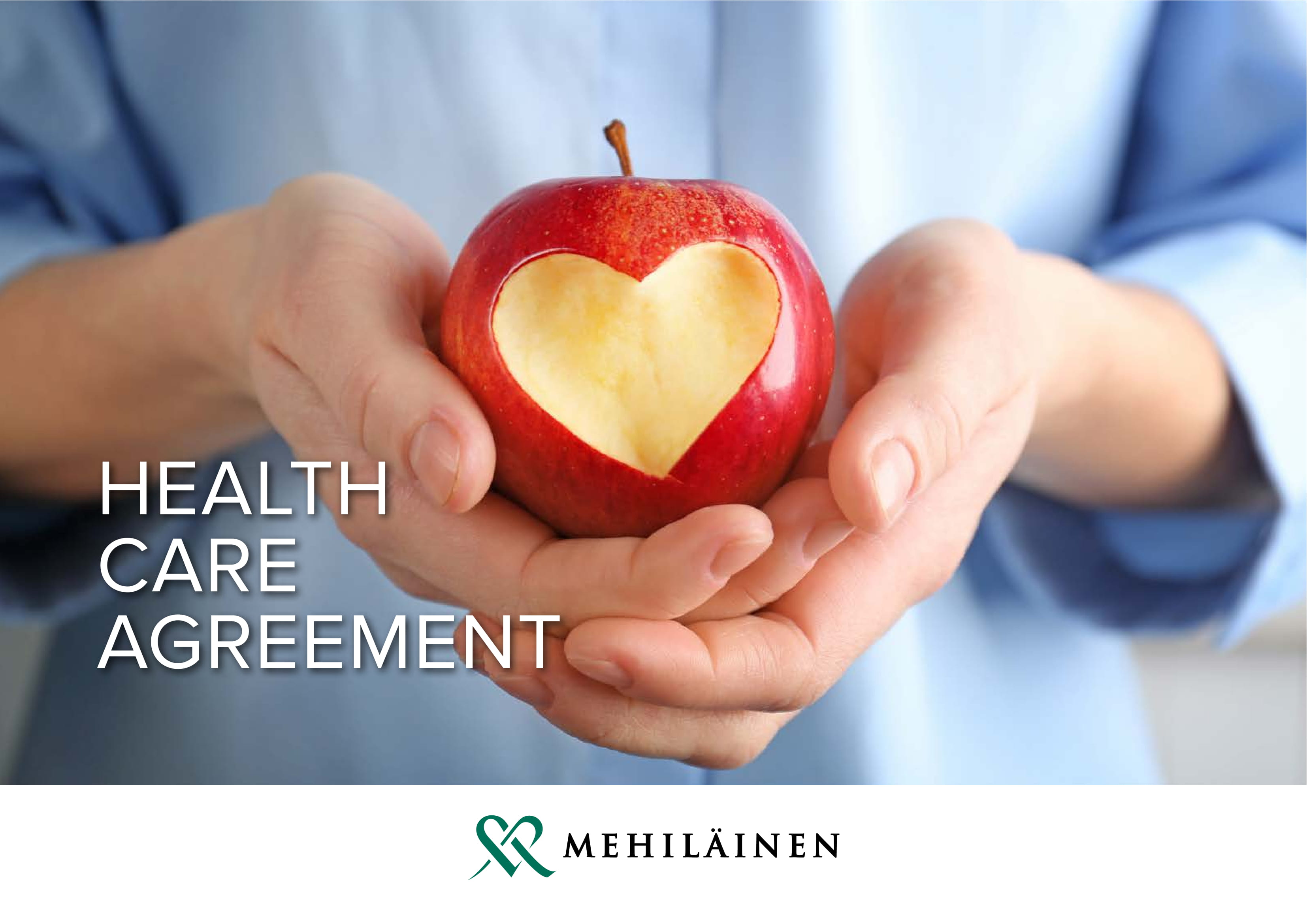 Health Care Agreement. Medical care services at a fixed monthly fee of 49 euro/month
