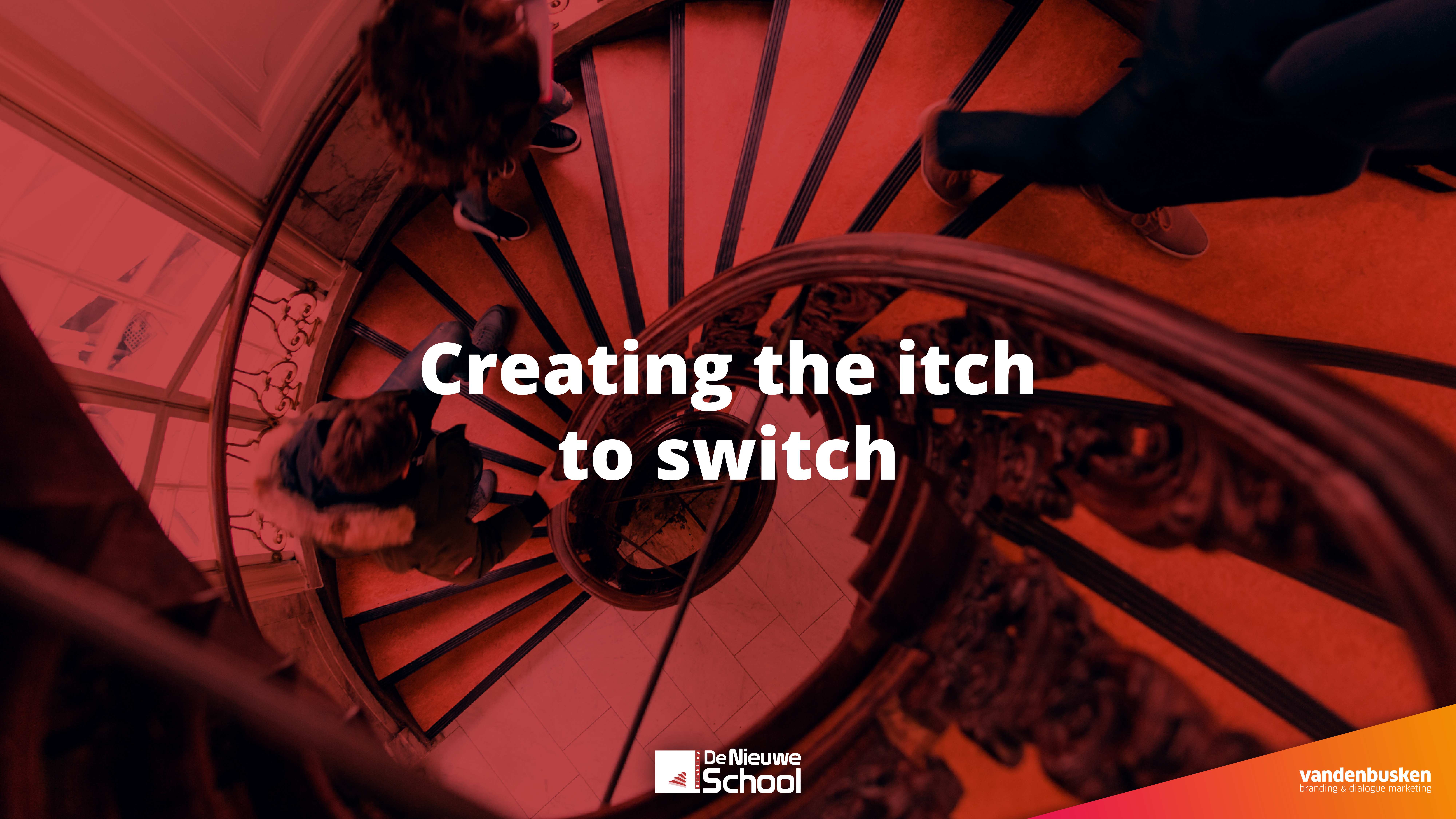 Creating the itch to switch